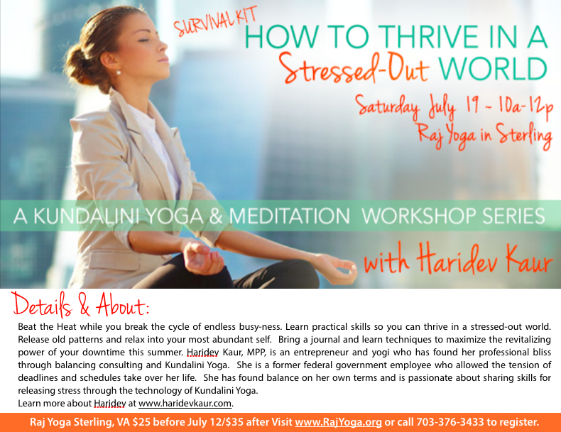 How to Thrive in a Stressed-Out World – A Kundalini Yoga and Meditation Series
