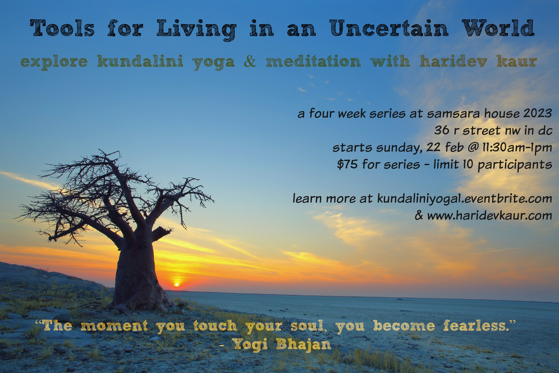 Tools for Thriving in an Uncertain World – A 4 week series of Kundalini Yoga and Meditation